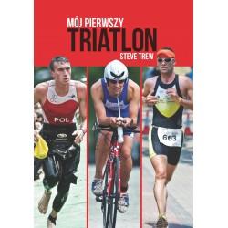 Mój Pierwszy Triathlon - Steve Treve